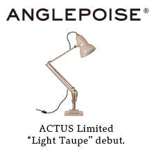 "ANGLEPOISE ACTUS Limited ""Light Taupe"" debut."